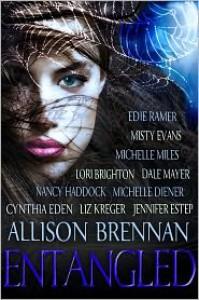 Entangled, a Paranormal Anthology - Allison Brennan,  Cynthia Eden,  Jennifer Estep,  Nancy Haddock,  Misty Evans