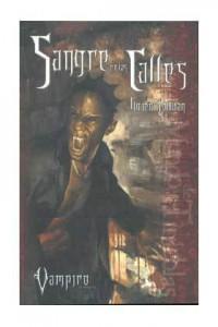 Sangre en las Calles (Vampiro el Requiem, #2) - Lucien Soulban