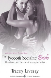 The Tycoon's Socialite Bride - Tracey Livesay