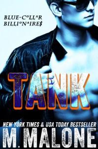 Tank (Blue-Collar Billionaires #1) - M. Malone