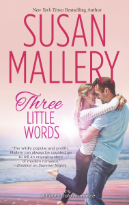 Three Little Words (Fool's Gold, #12) - Susan Mallery