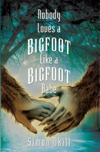 Nobody Loves a Bigfoot Like a Bigfoot Babe - Simon Okill