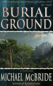 Burial Ground - Michael McBride