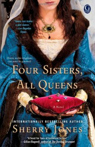 Four Sisters, All Queens - Sherry Jones