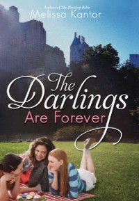 The Darlings are Forever - Melissa Kantor