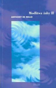 Modlitwa żaby. Księga opowiadań medytacyjnych. Tom 2 - Anthony de Mello