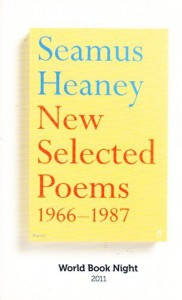 New Selected Poems: 1966-1987 - Seamus Heaney