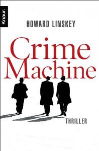 Crime Machine: Thriller - Howard Linskey