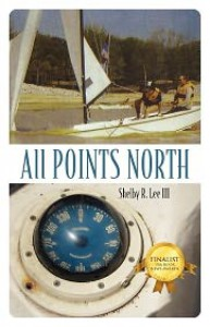 All Points North - Shelby R Lee III