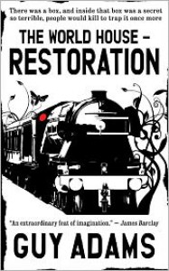 Restoration (The World House #2) - Guy Adams