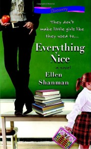 Everything Nice - Ellen Shanman