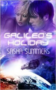 Galileo's Holiday (A Galactic Holiday Anthology Story) - Sasha Summers