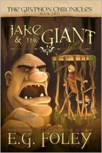 Jake & the Giant - E.G. Foley