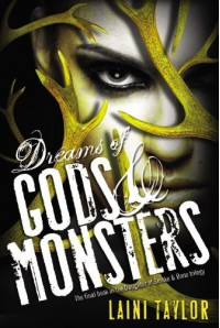 """Author:Laini Taylor""-is the title for""Dreams of Gods and Monsters (Daughter of Smoke and Bone Trilogy)""-2014 - Laini Taylor"