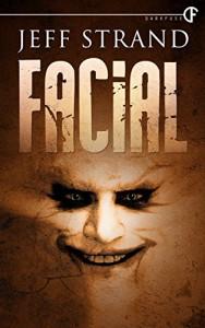 Facial - Jeff Strand