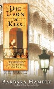 Die Upon a Kiss - Barbara Hambly