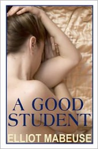 A Good Student - Elliot Mabeuse