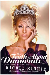 The Truth About Diamonds - Nicole Richie