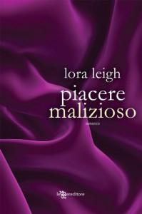 Piacere malizioso - Lora Leigh