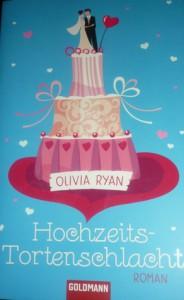 Hochzeits-Tortenschlacht - Olivia Ryan, Ursula Held