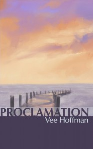 Proclamation (Acclamation, 4) - Vee Hoffman