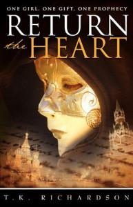 Return the Heart - T.K. Richardson