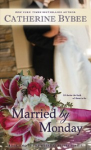 Married by Monday  - Catherine Bybee