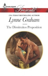 The Dimitrakos Proposition (Harlequin Presents) - Lynne Graham