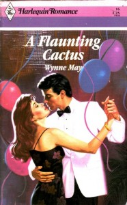 A Flaunting Cactus (Harlequin Romance, No 16) - Wynne May