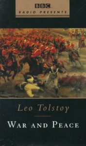 War and Peace (BBC Radio Presents) - Leo Tolstoy