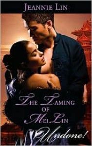 The Taming of Mei Lin - Jeannie Lin