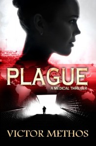 Plague (A Medical Thriller) - Victor Methos