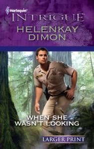 When She Wasn't Looking - HelenKay Dimon