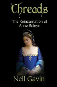 Threads: The Reincarnation of Anne Boleyn - Nell Gavin