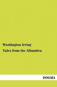 Tales from the Alhambra - Washington Irving