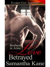 Love Betrayed - Samantha Kane
