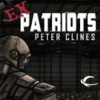 Ex-Patriots  - Peter Clines, Jay Snyder, Khristine Hvam