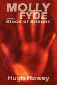 Molly Fyde and the Blood of Billions (The Bern Saga #3) - Hugh Howey