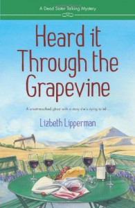 Heard It Through the Grapevine - Lizbeth Lipperman