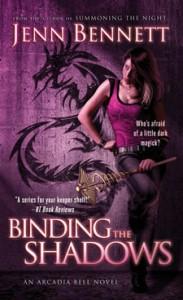 Binding the Shadows (Arcadia Bell, #3) - Jenn Bennett