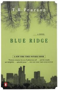 Blue Ridge - T.R. Pearson
