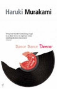 Dance Dance Dance (The Rat, #4) - Haruki Murakami