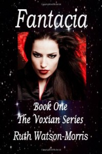 Fantacia - The beginning. (Voxian Series) - Ruth Watson-Morris