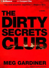The Dirty Secrets Club: A Novel (Jo Beckett Series) - Meg Gardiner