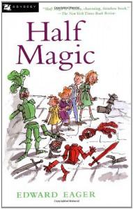 Half Magic -  'N. M. Bodecker (Illustrator)', 'Edward Eager'