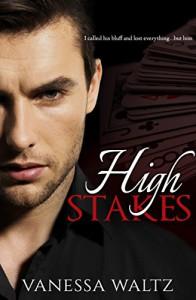 High Stakes (A Dark Romance) - Vanessa Waltz