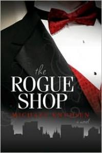 The Rogue Shop - Michael Knudsen