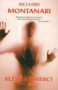 Reżyser śmierci - Richard Montanari