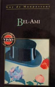 Bel-Ami (Biblioteca Visão, #26) - Guy de Maupassant, Jaime Brasil