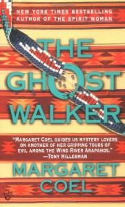The Ghost Walker - Margaret Coel